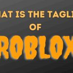 What is the tagline of roblox?