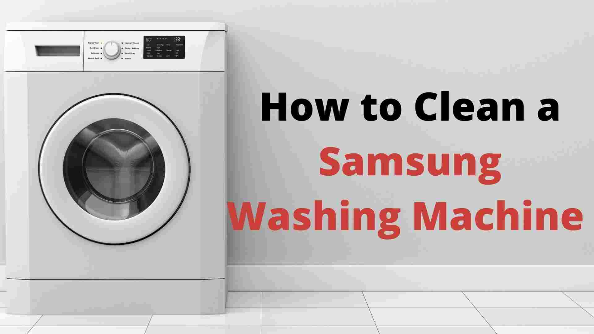 Clean a Samsung Washing Machine