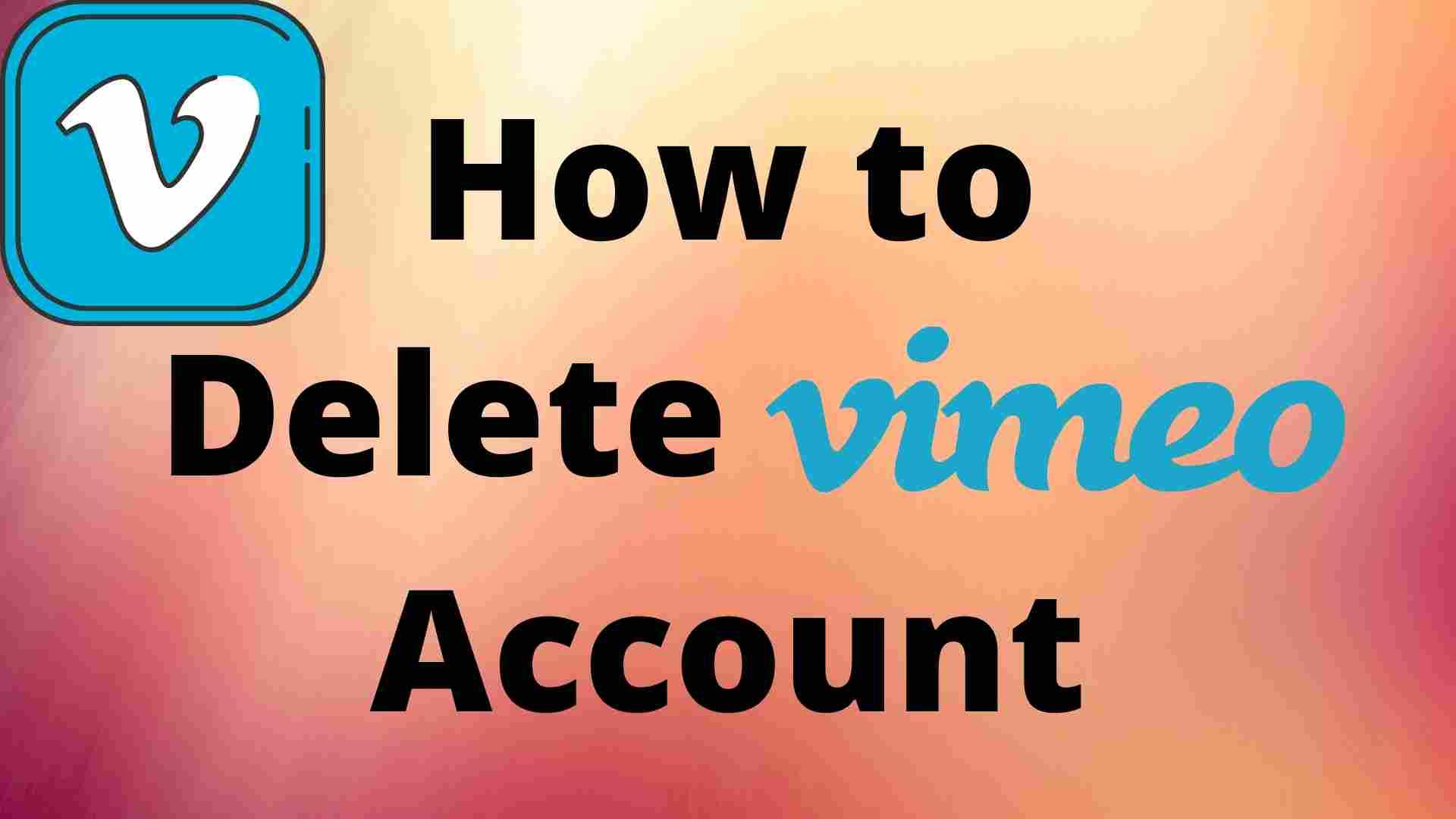 How to Delete Vimeo Account