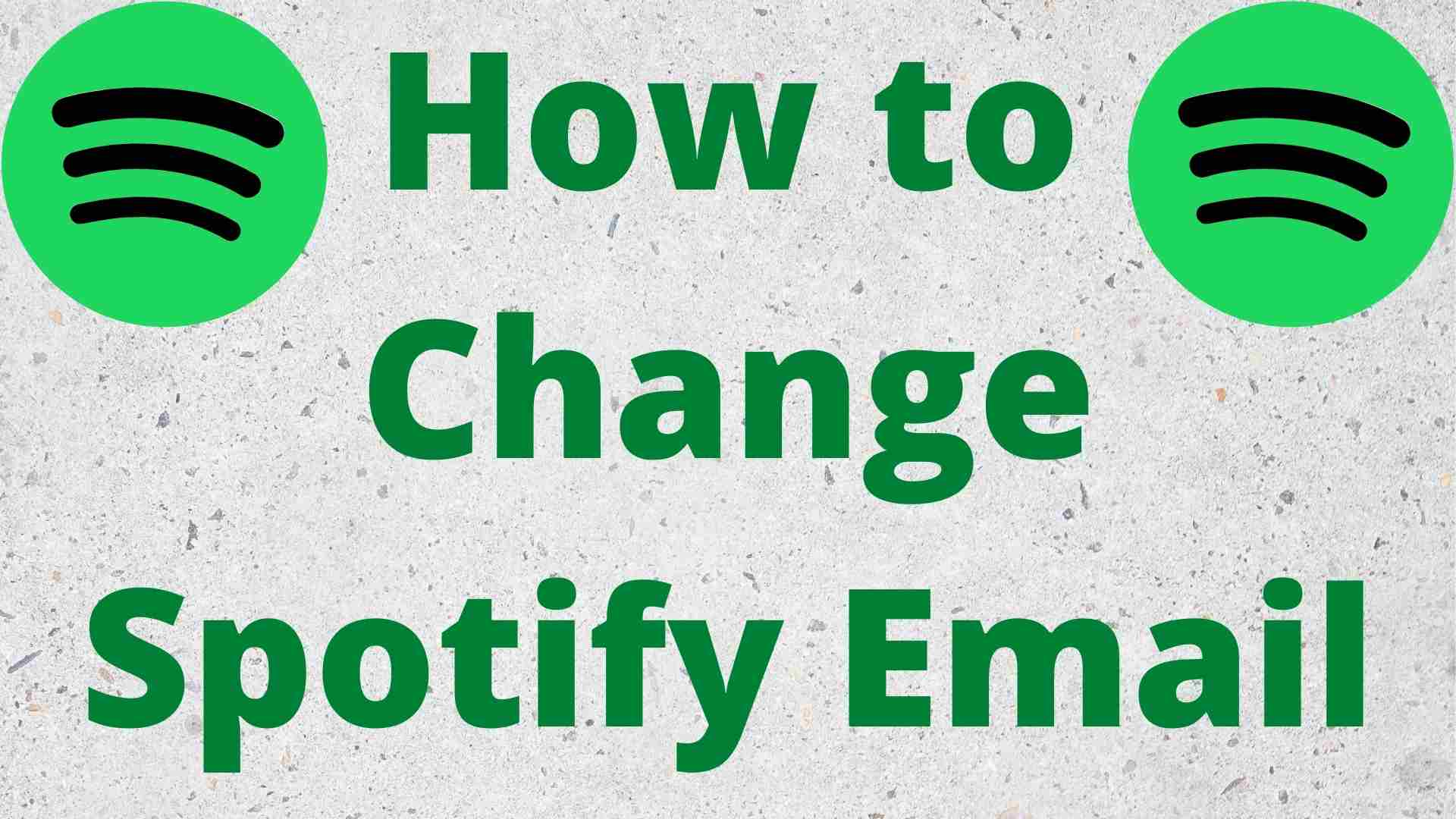 how to change spotify email